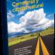Carreteras y ecosistemas: ecuación vital para promover sostenibilidad
